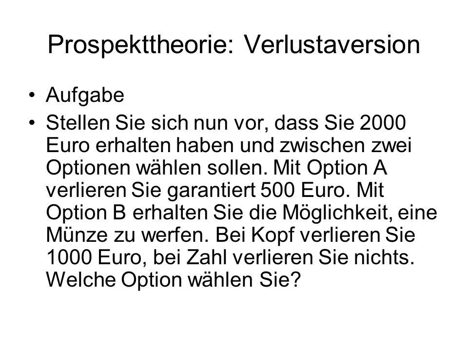 Prospekttheorie: Verlustaversion