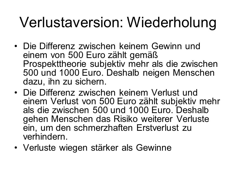 Verlustaversion: Wiederholung