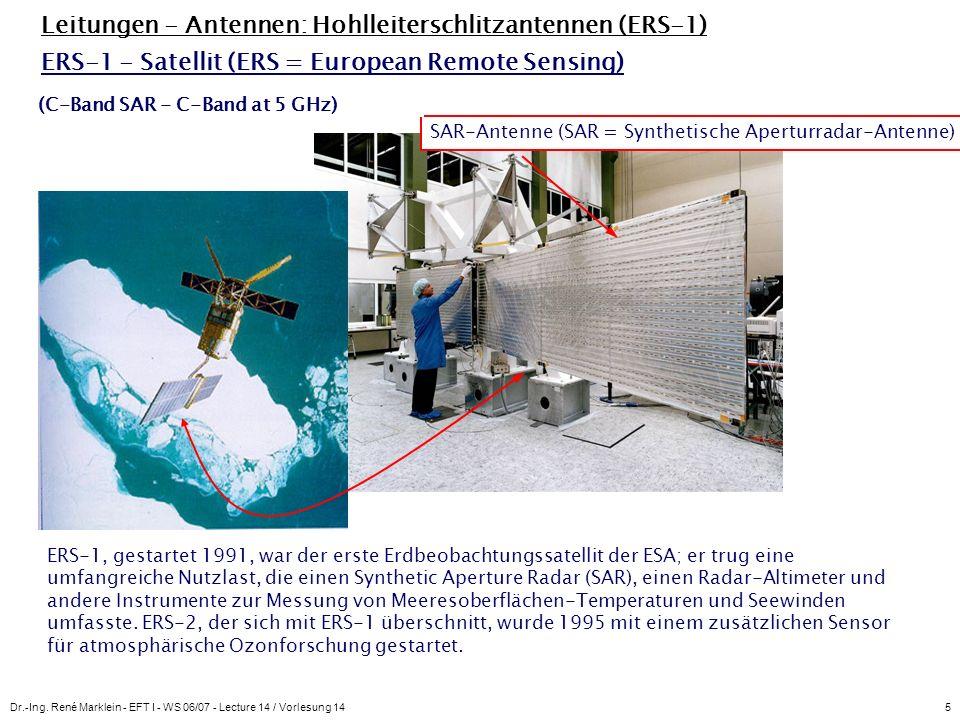 Leitungen - Antennen: Hohlleiterschlitzantennen (ERS-1)
