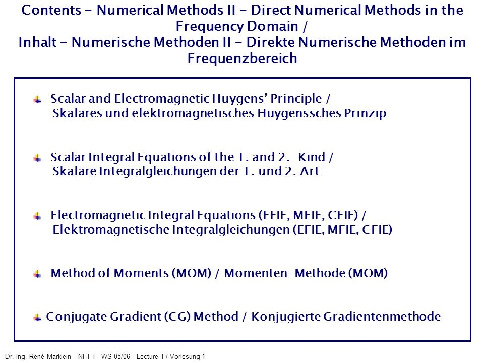 Contents - Numerical Methods II - Direct Numerical Methods in the Frequency Domain / Inhalt - Numerische Methoden II - Direkte Numerische Methoden im Frequenzbereich