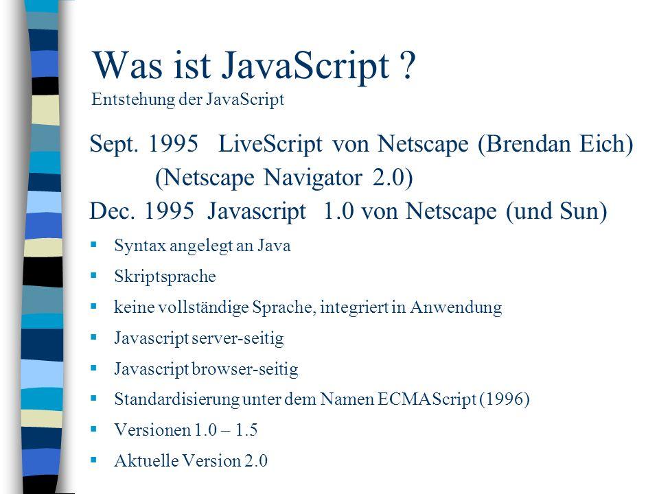 Was ist JavaScript Entstehung der JavaScript