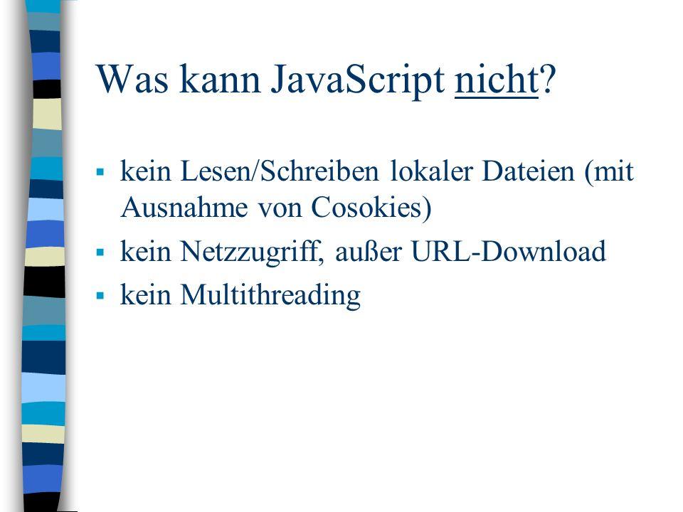 Was kann JavaScript nicht