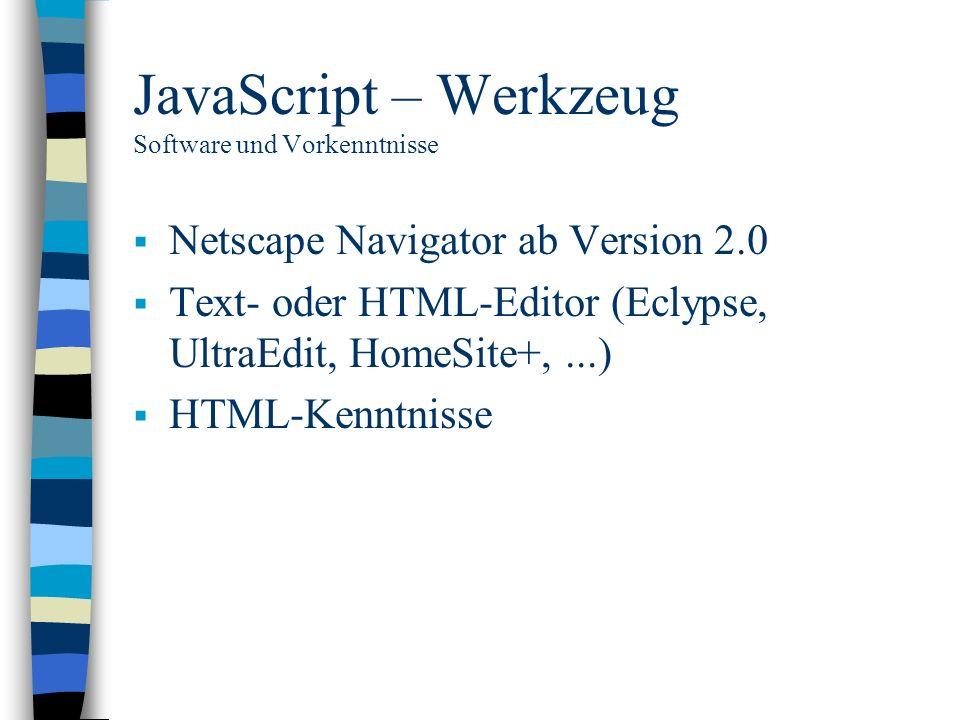JavaScript – Werkzeug Software und Vorkenntnisse