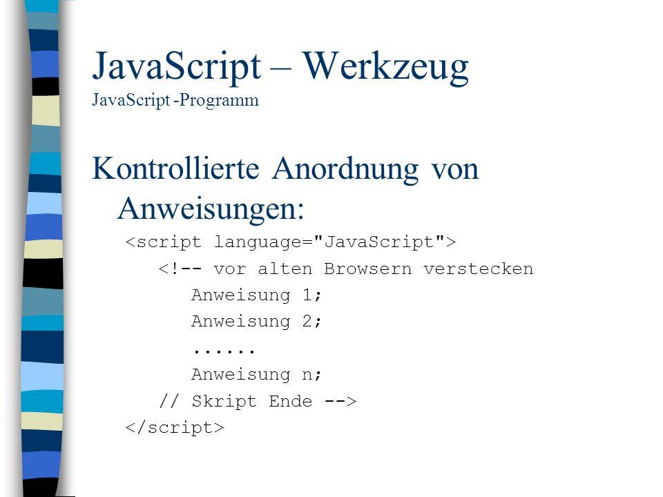 JavaScript – Werkzeug JavaScript -Programm