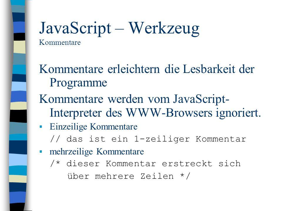JavaScript – Werkzeug Kommentare