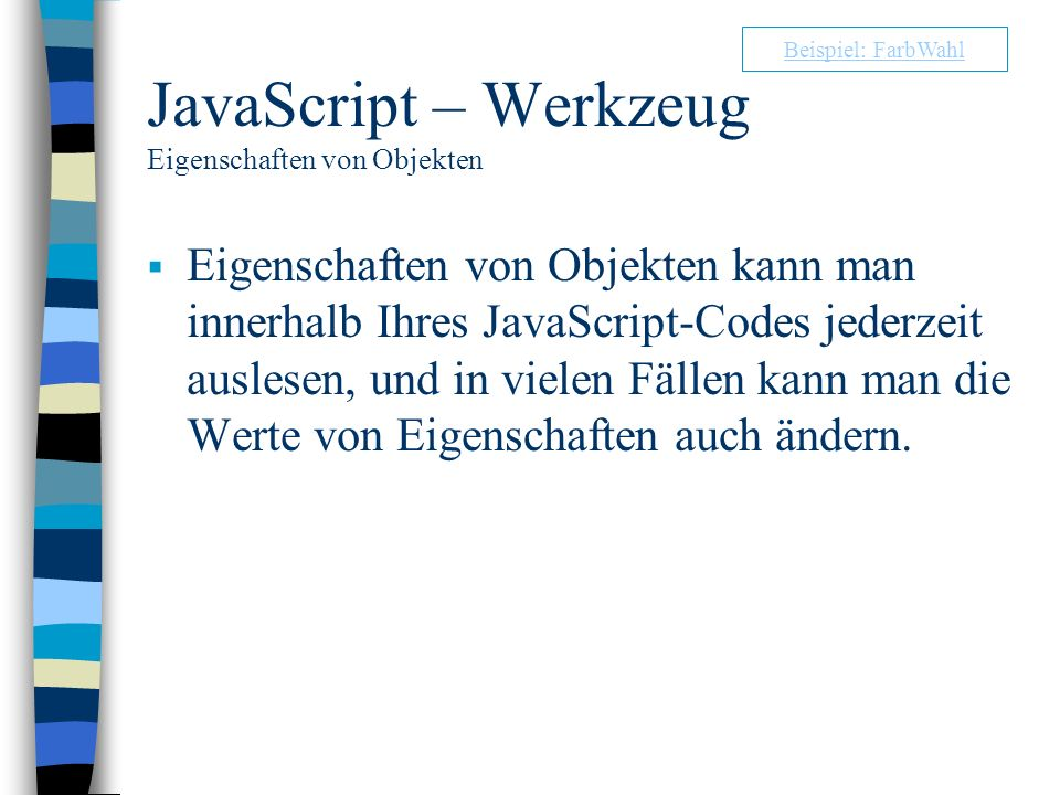 JavaScript – Werkzeug Eigenschaften von Objekten