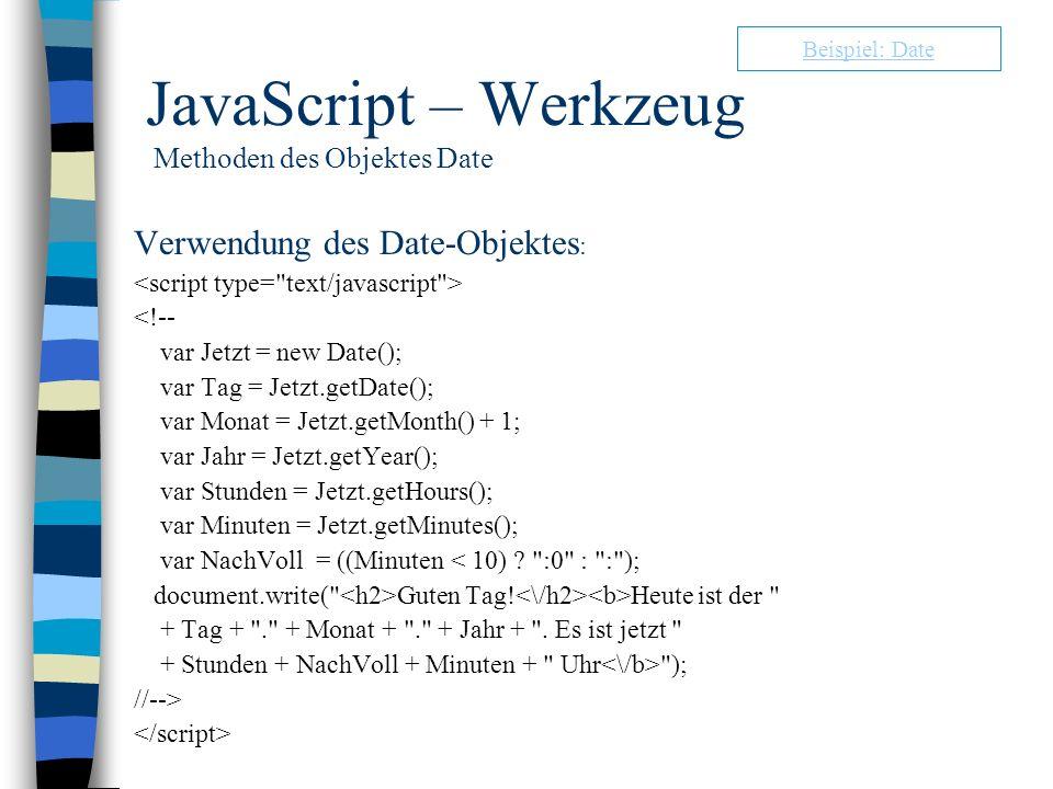 JavaScript – Werkzeug Methoden des Objektes Date