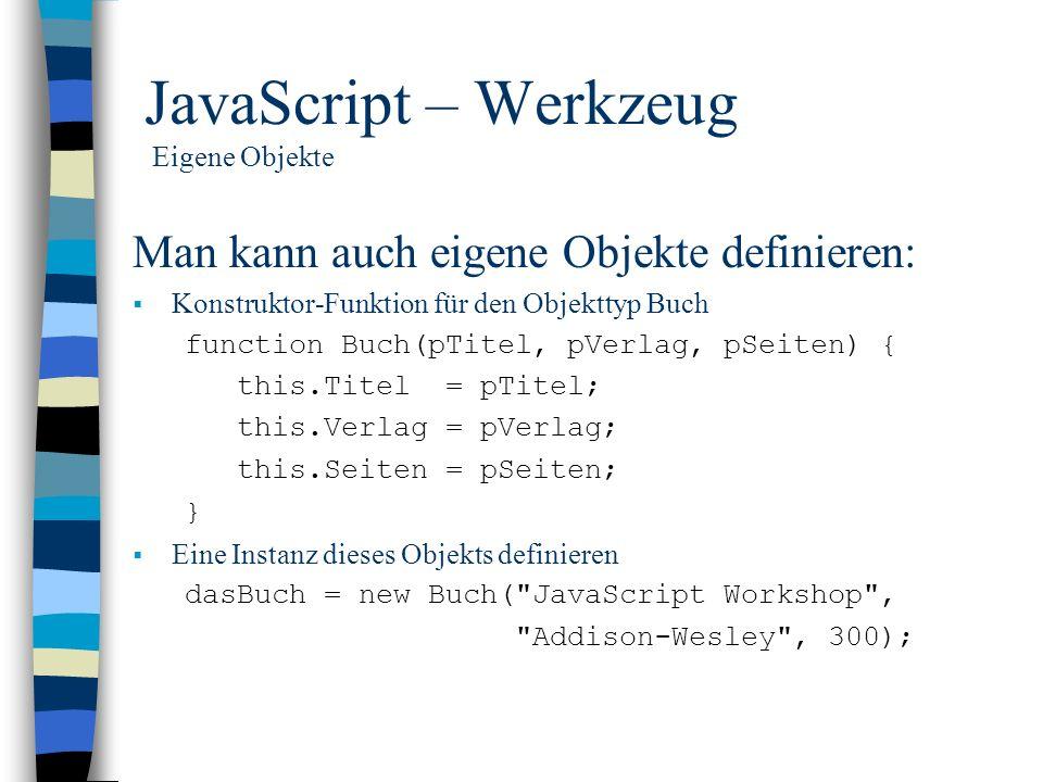 JavaScript – Werkzeug Eigene Objekte