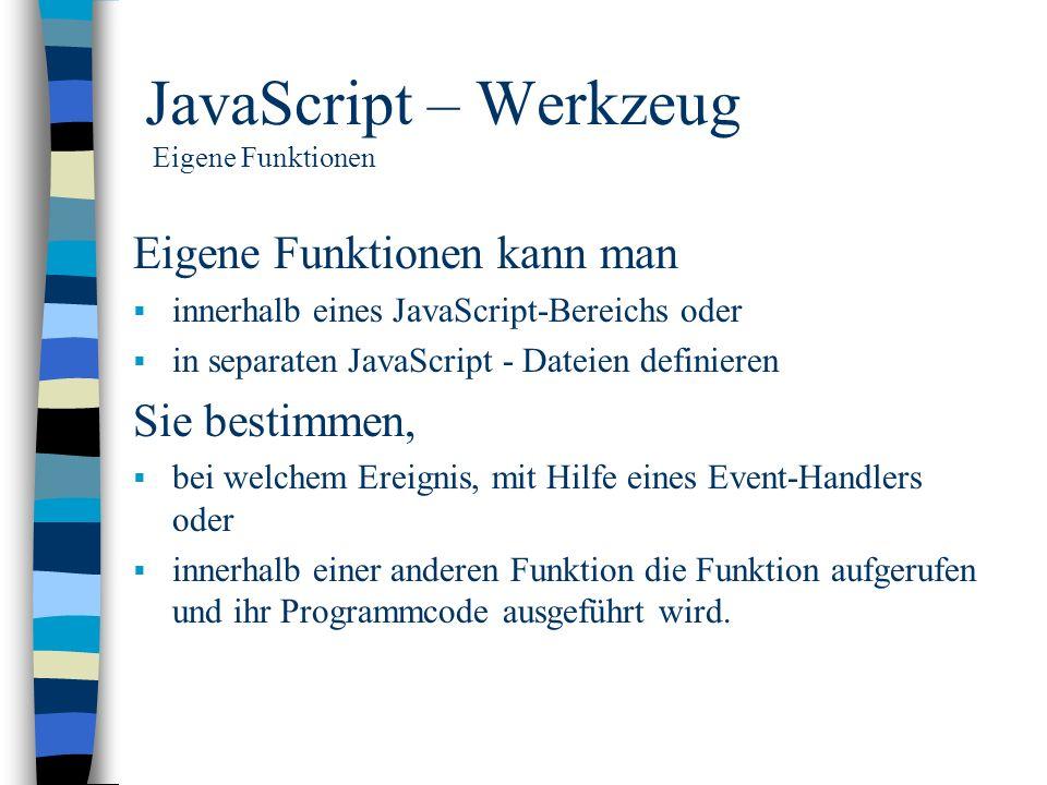 JavaScript – Werkzeug Eigene Funktionen