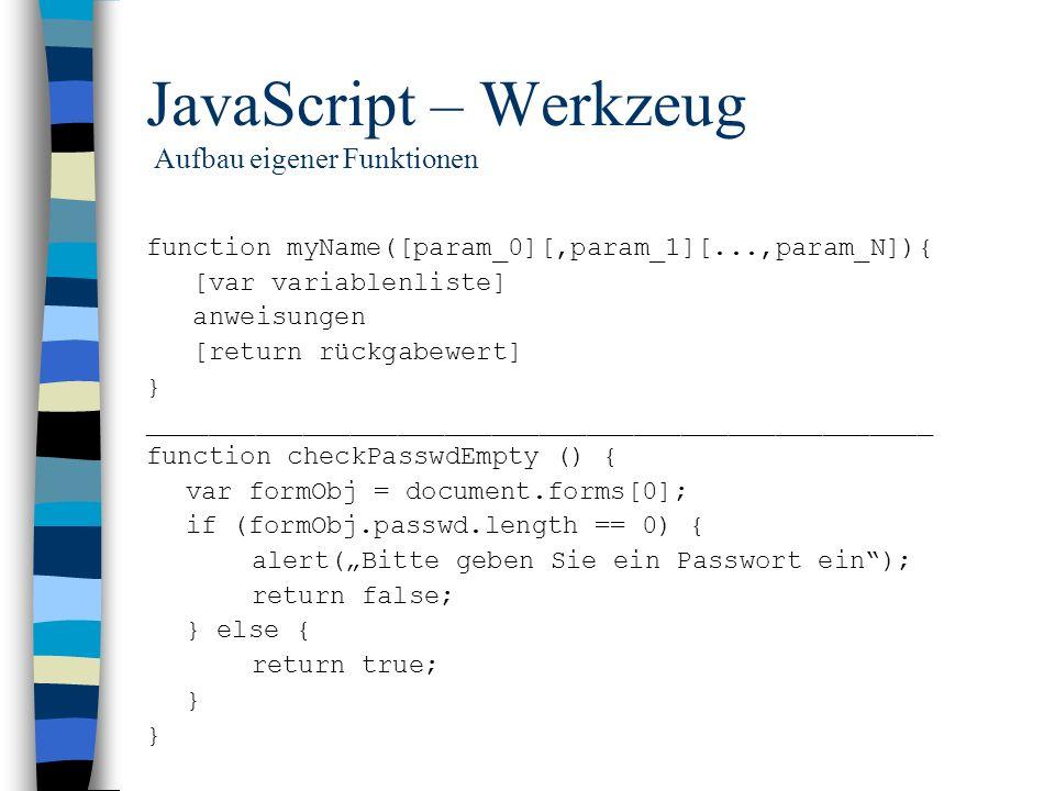 JavaScript – Werkzeug Aufbau eigener Funktionen
