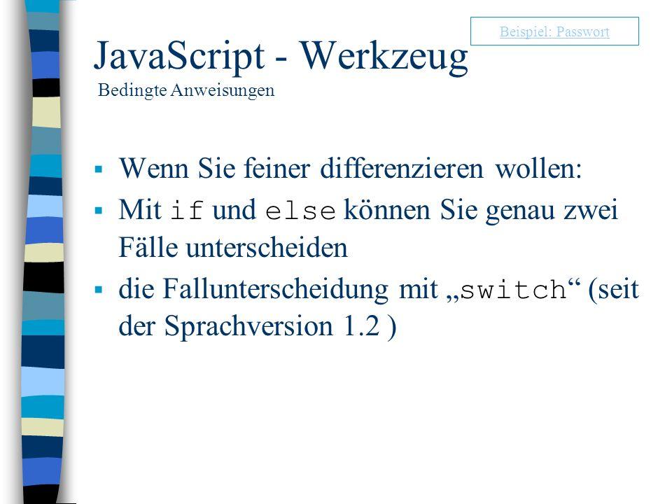 JavaScript - Werkzeug Bedingte Anweisungen