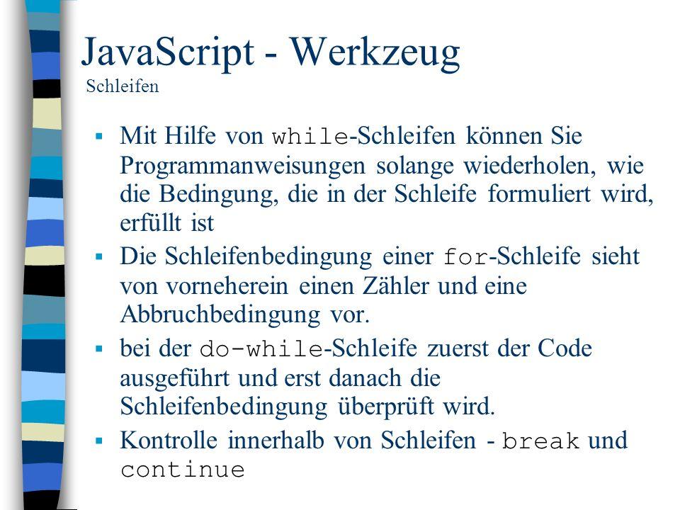 JavaScript - Werkzeug Schleifen