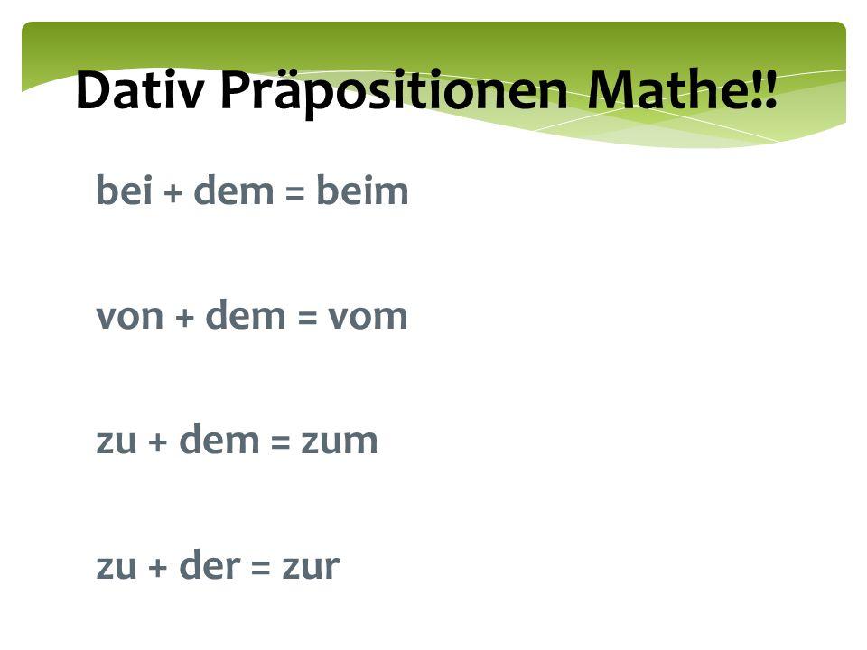 Dativ Präpositionen Mathe!!