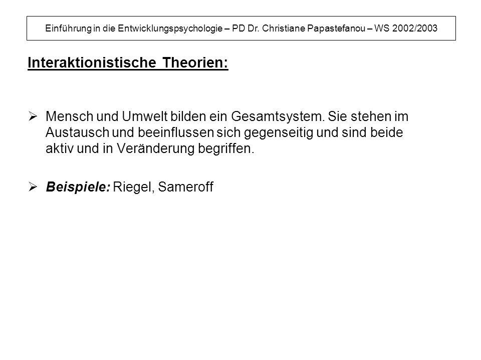 Interaktionistische Theorien: