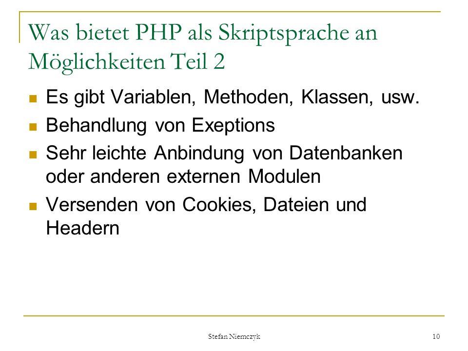 Was bietet PHP als Skriptsprache an Möglichkeiten Teil 2