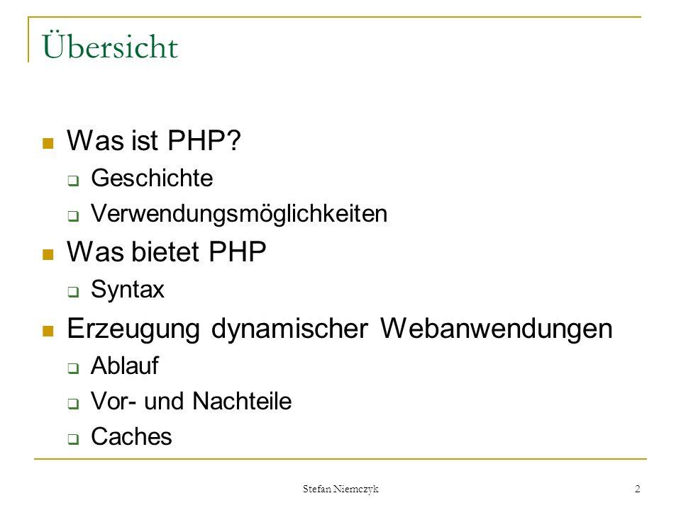 Übersicht Was ist PHP Was bietet PHP