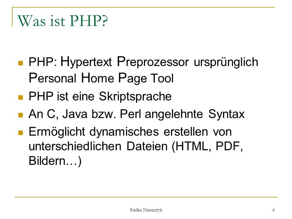Was ist PHP PHP: Hypertext Preprozessor ursprünglich Personal Home Page Tool. PHP ist eine Skriptsprache.