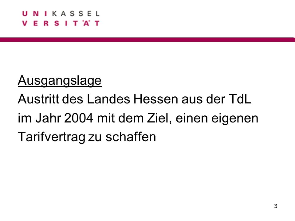 Ausgangslage Austritt des Landes Hessen aus der TdL.