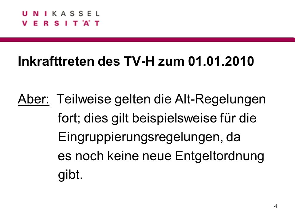 Inkrafttreten des TV-H zum 01.01.2010