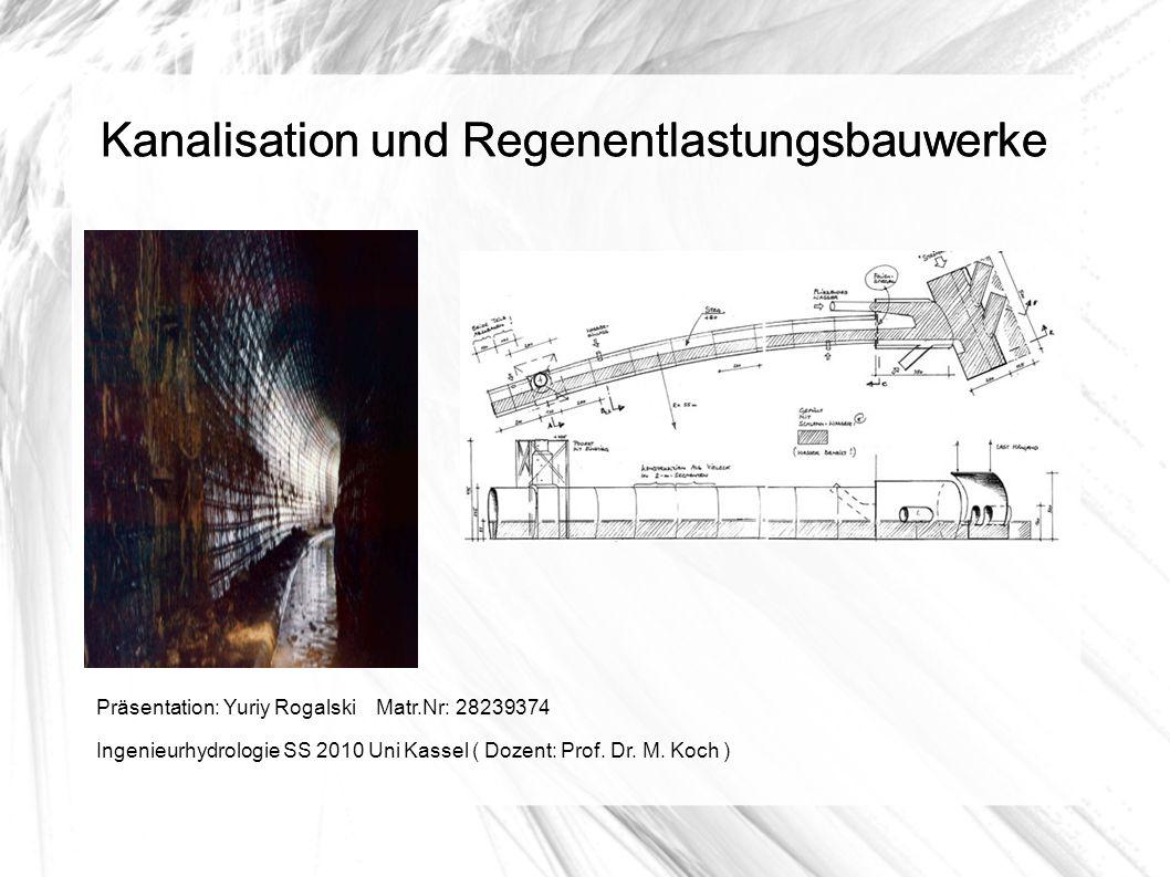 Kanalisation und Regenentlastungsbauwerke