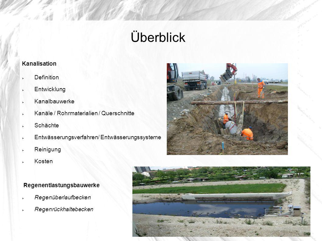 Überblick Kanalisation Definition Entwicklung Kanalbauwerke