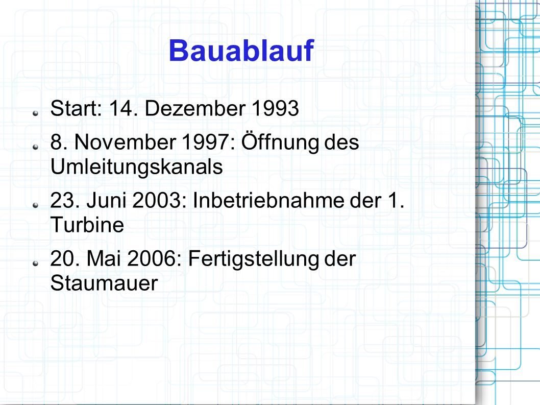 Bauablauf Start: 14. Dezember 1993