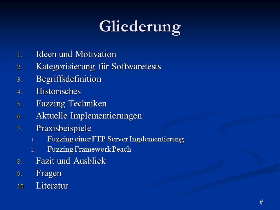 Gliederung Ideen und Motivation Kategorisierung für Softwaretests