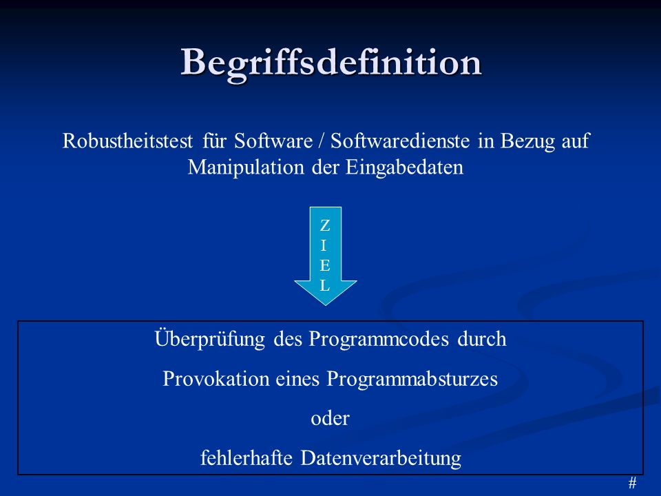 Begriffsdefinition Robustheitstest für Software / Softwaredienste in Bezug auf Manipulation der Eingabedaten.