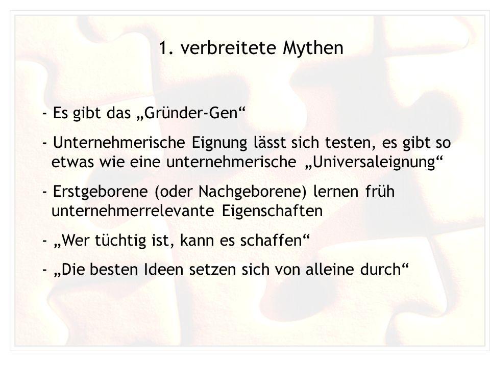 """1. verbreitete Mythen Es gibt das """"Gründer-Gen"""