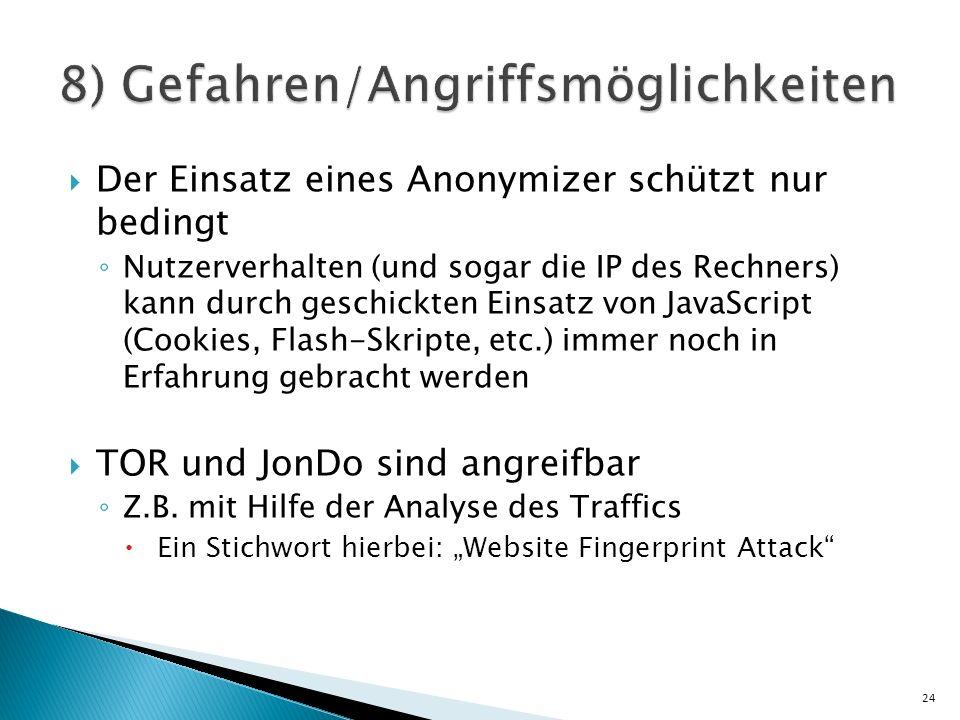 8) Gefahren/Angriffsmöglichkeiten