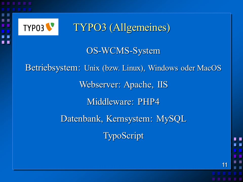 TYPO3 (Allgemeines) OS-WCMS-System