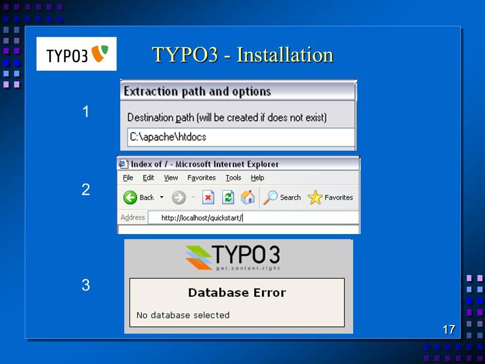TYPO3 - Installation 1 2 3 17