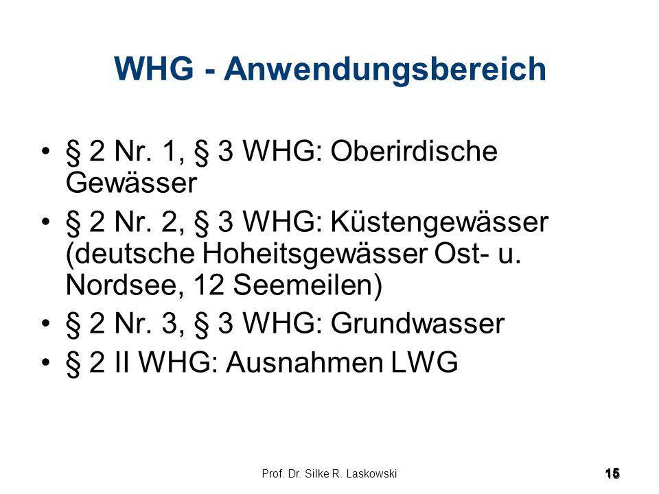 WHG - Anwendungsbereich