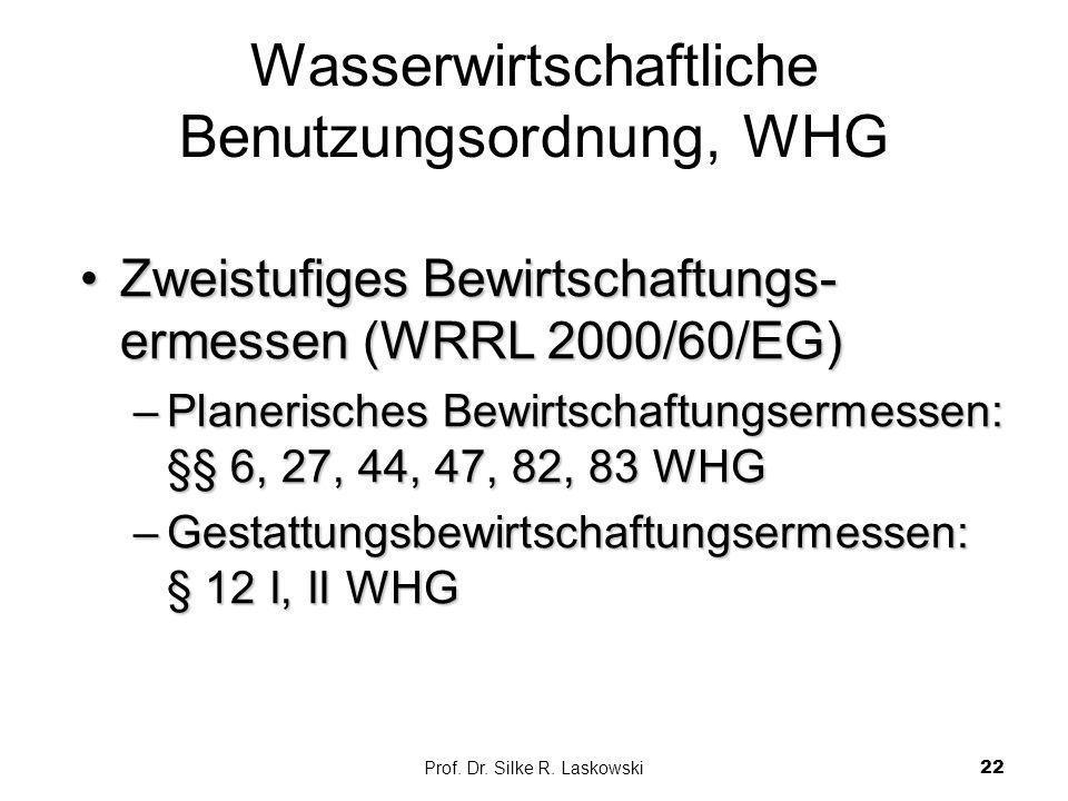 Wasserwirtschaftliche Benutzungsordnung, WHG