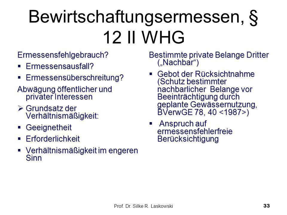 Bewirtschaftungsermessen, § 12 II WHG