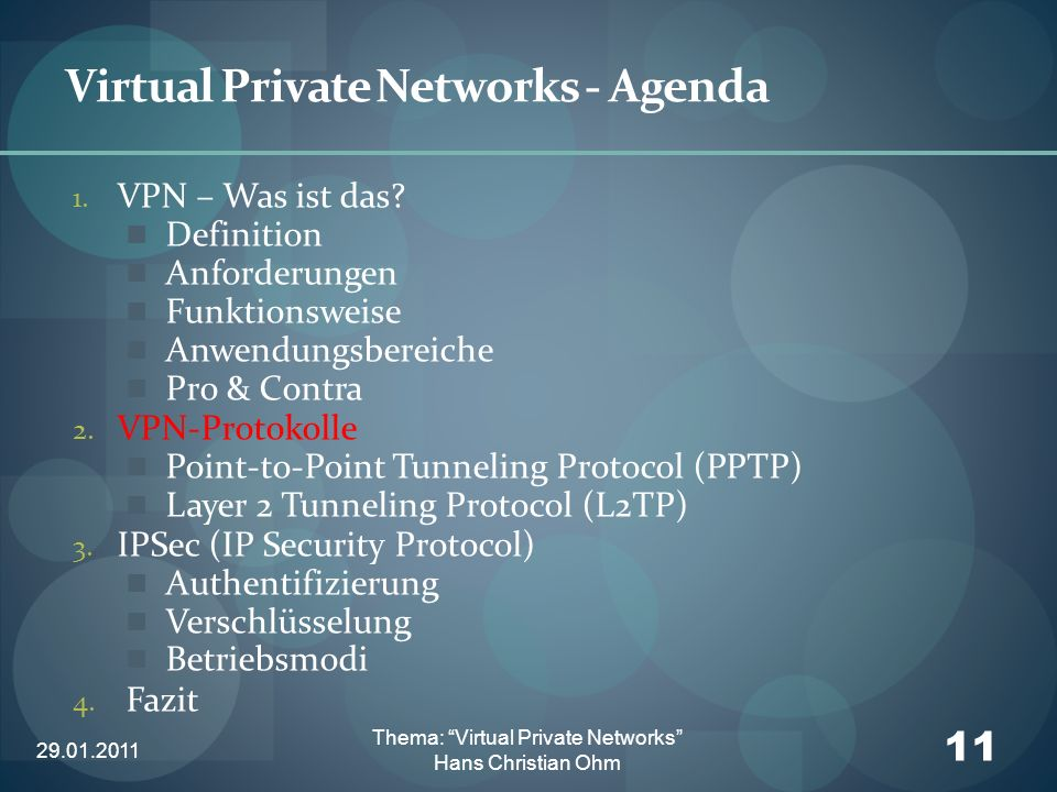 Virtual Private Networks - Agenda