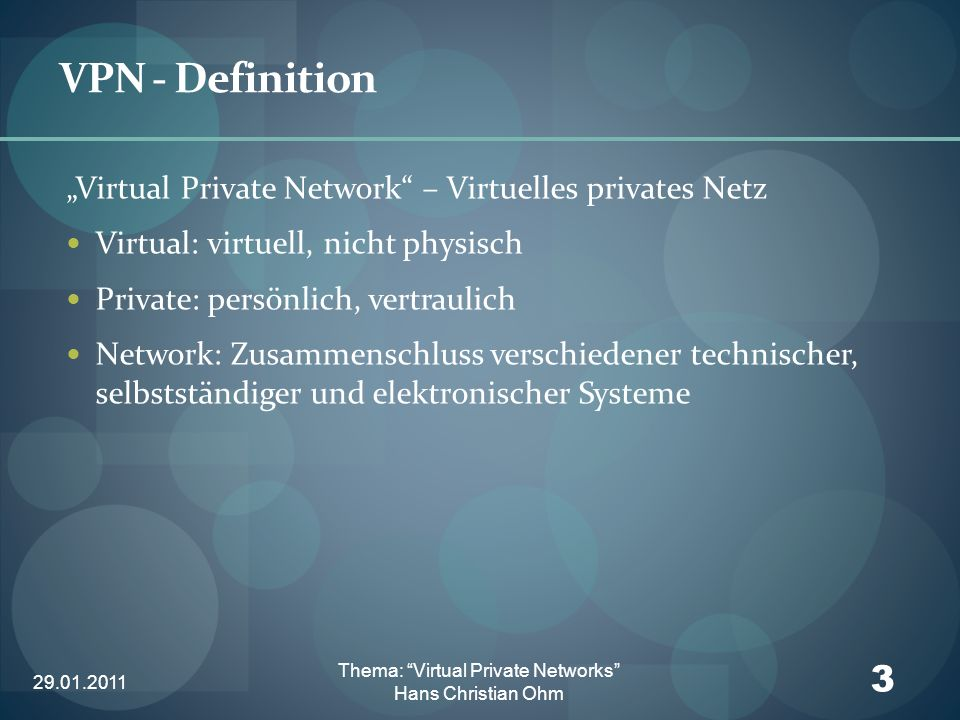 Thema: Virtual Private Networks