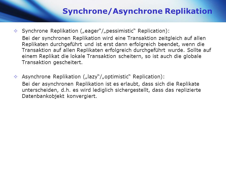 Synchrone/Asynchrone Replikation