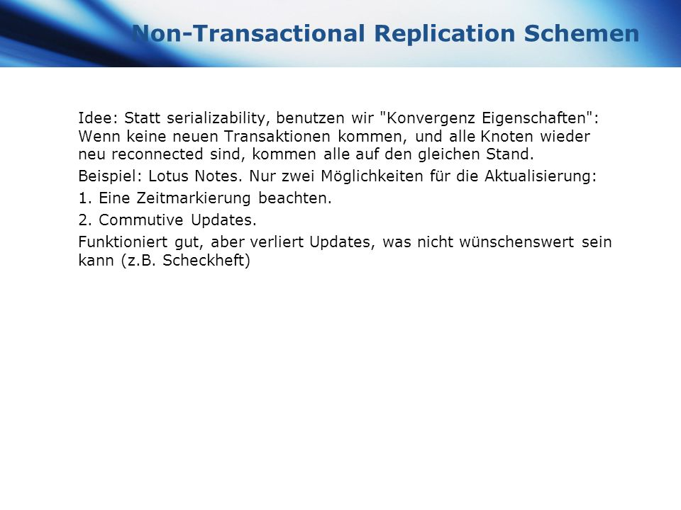 Non-Transactional Replication Schemen