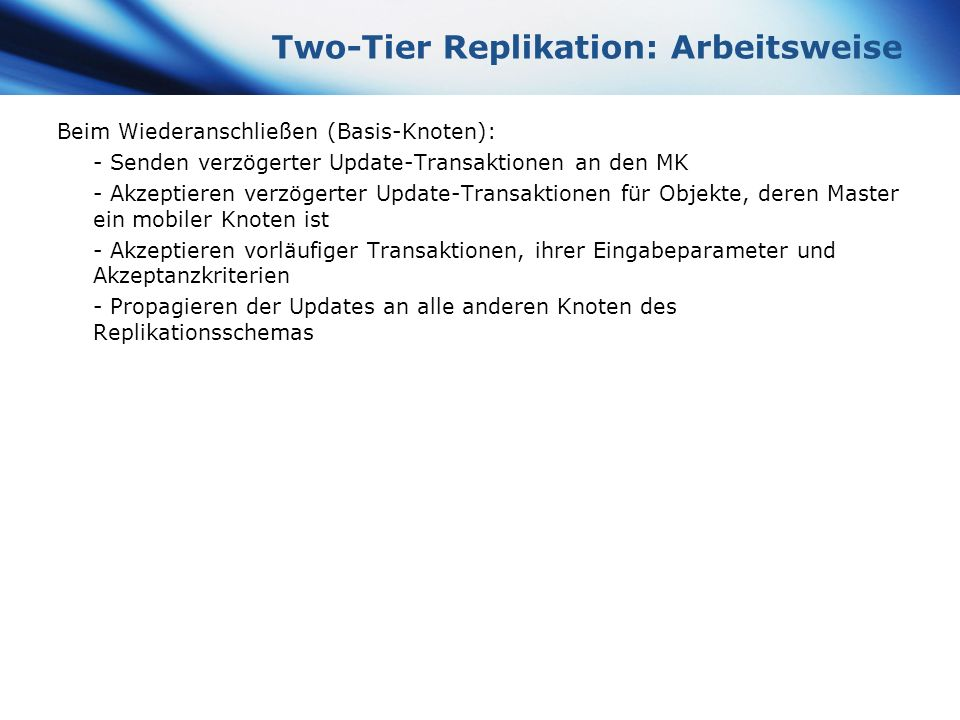 Two-Tier Replikation: Arbeitsweise