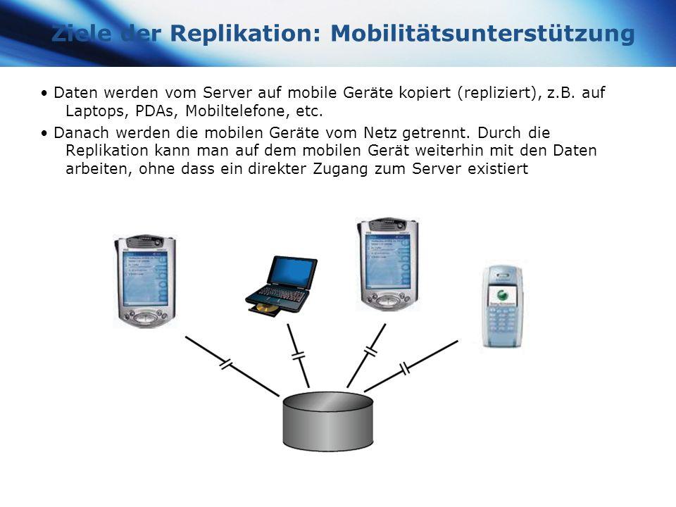 Ziele der Replikation: Mobilitätsunterstützung
