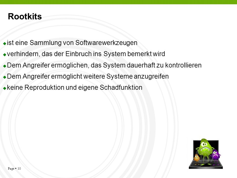 Rootkits ist eine Sammlung von Softwarewerkzeugen