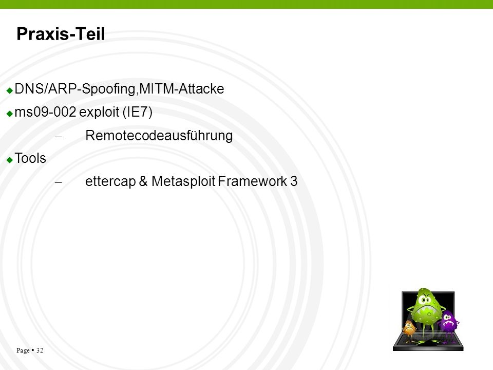 Praxis-Teil DNS/ARP-Spoofing,MITM-Attacke ms09-002 exploit (IE7)