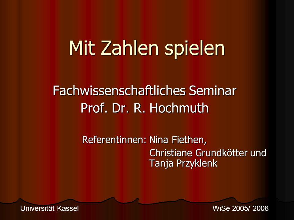 Mit Zahlen spielen Fachwissenschaftliches Seminar