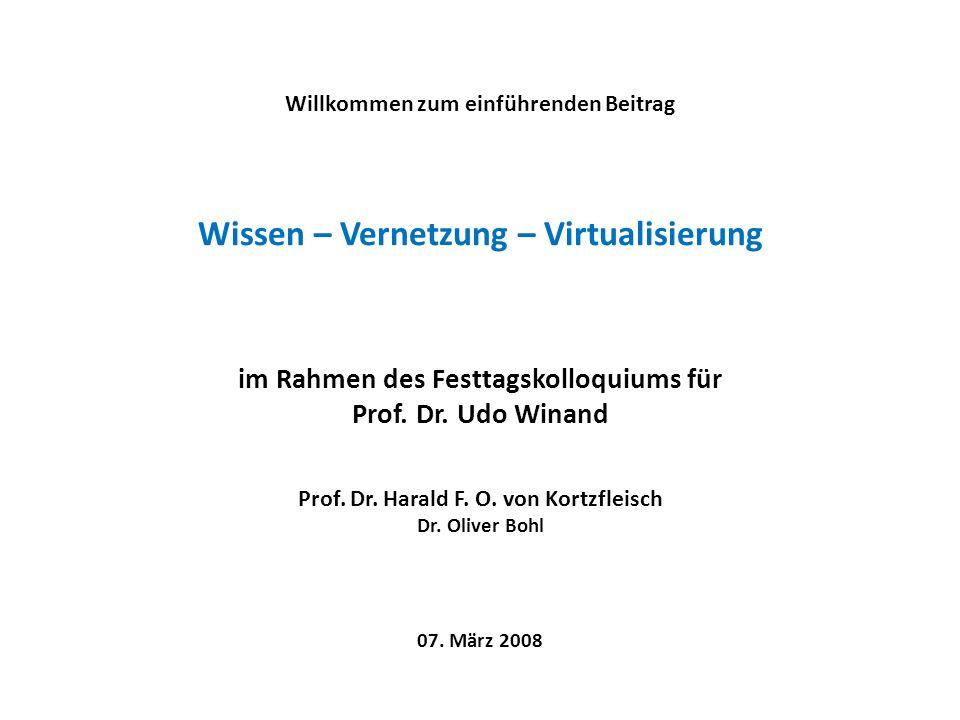Wissen – Vernetzung – Virtualisierung