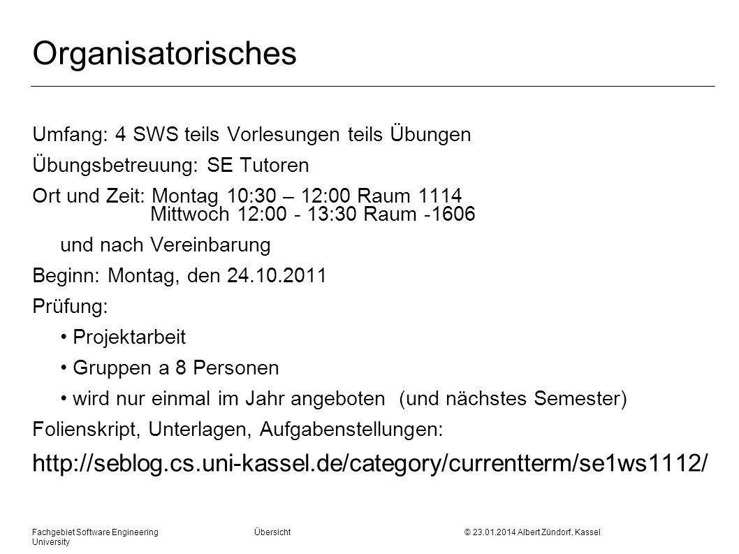 Organisatorisches Umfang: 4 SWS teils Vorlesungen teils Übungen. Übungsbetreuung: SE Tutoren.