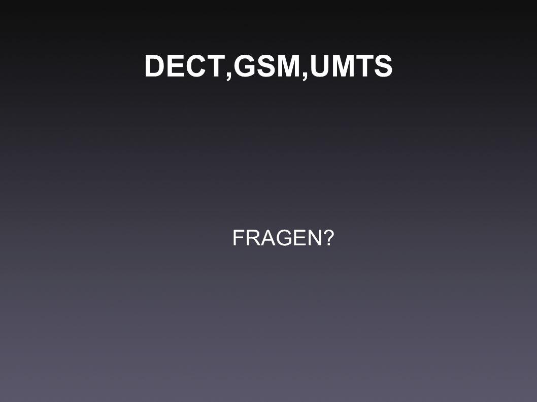 DECT,GSM,UMTS FRAGEN