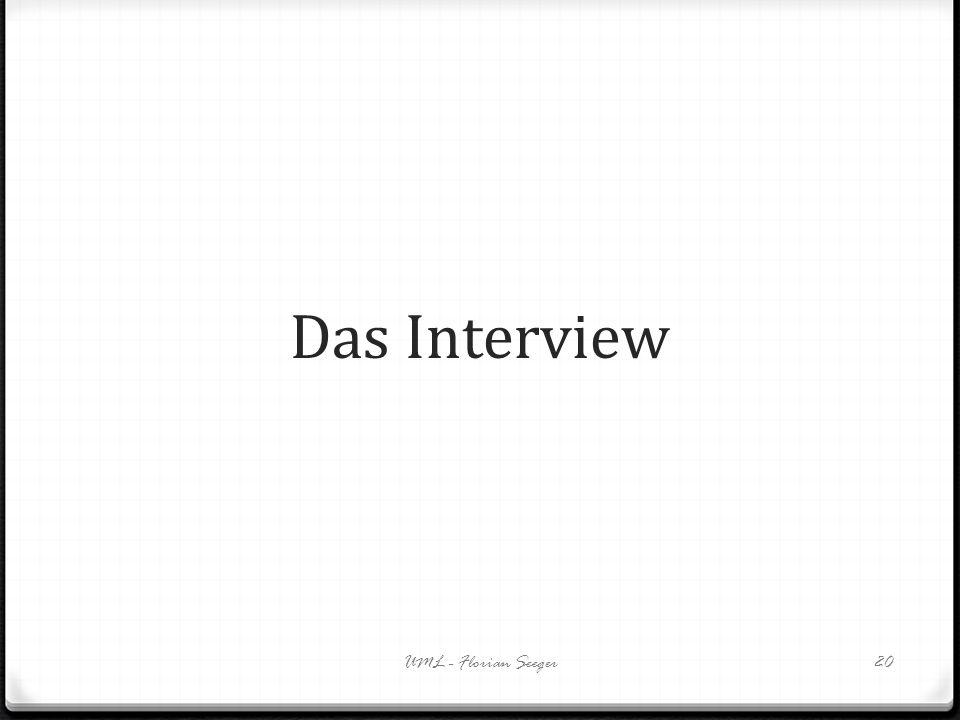 Das Interview UML - Florian Seeger