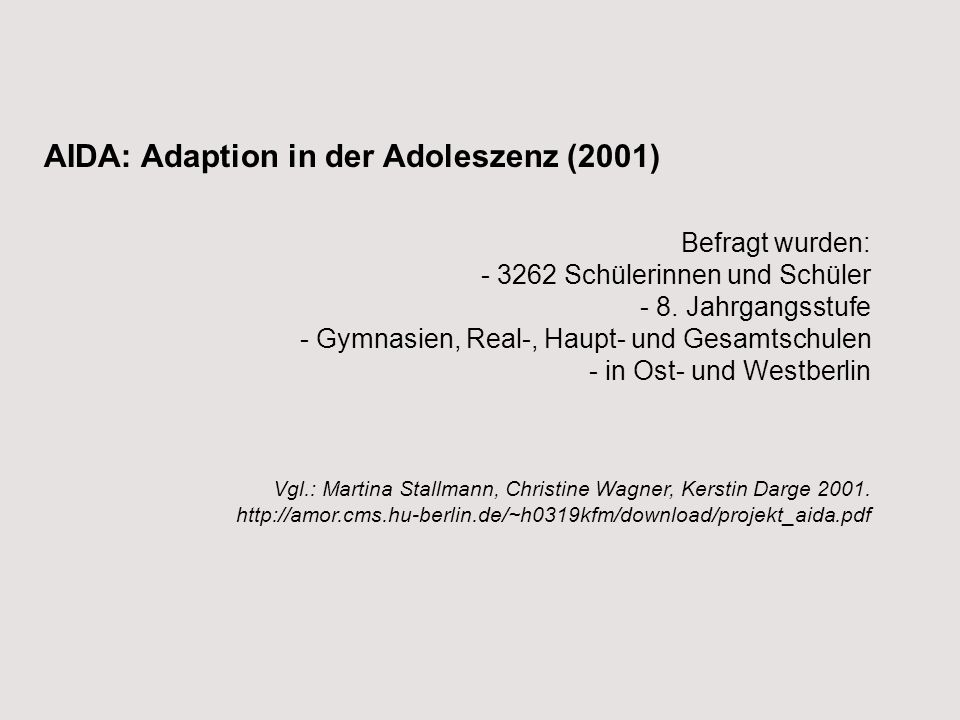 AIDA: Adaption in der Adoleszenz (2001)