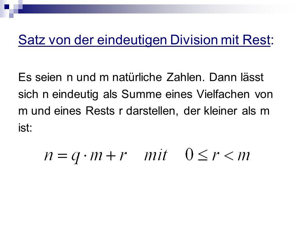 Satz von der eindeutigen Division mit Rest: